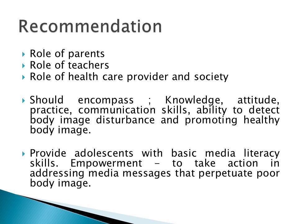 Recommendation Role of parents Role of teachers