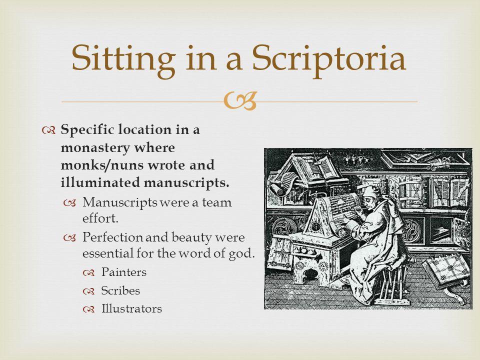 Sitting in a Scriptoria