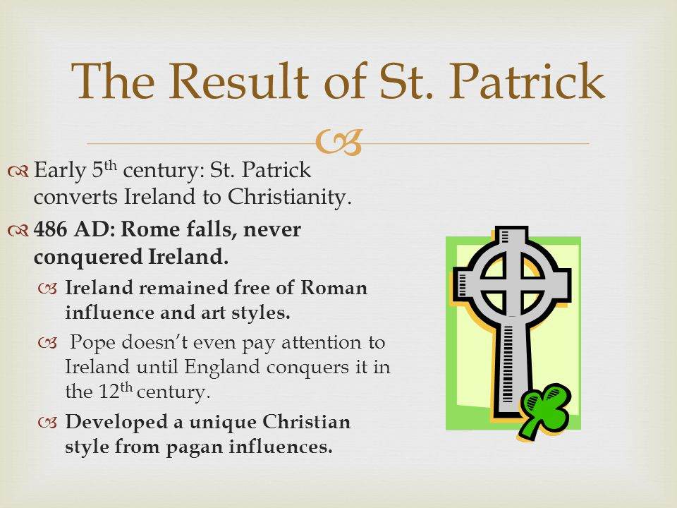 The Result of St. Patrick