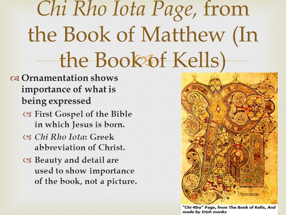 Chi Rho Iota Page, from the Book of Matthew (In the Book of Kells)