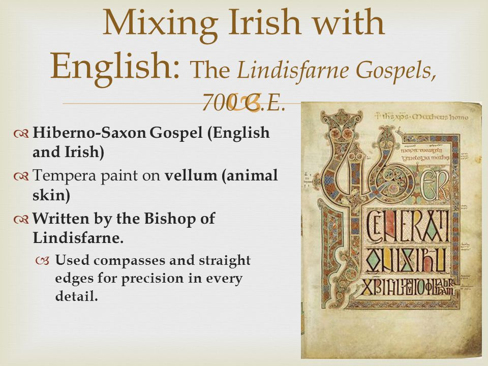 Mixing Irish with English: The Lindisfarne Gospels, 700 C.E.