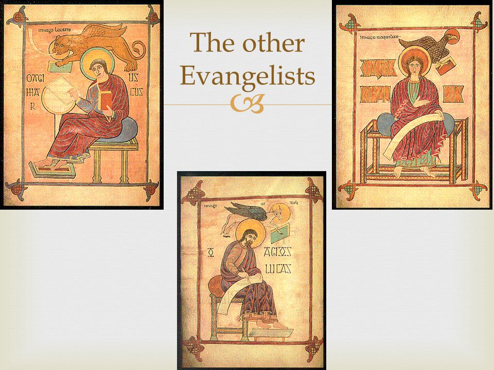 The other Evangelists