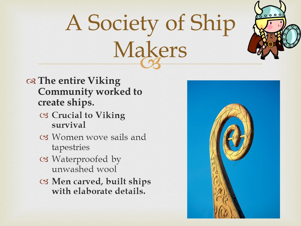 A Society of Ship Makers