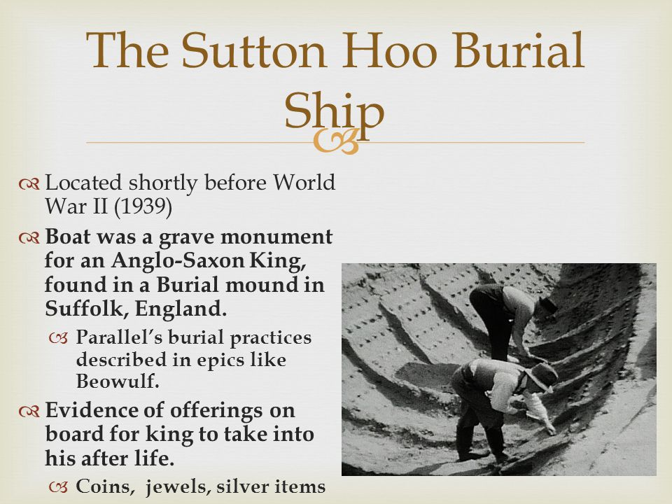 The Sutton Hoo Burial Ship