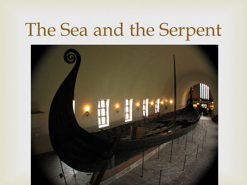 The Sea and the Serpent