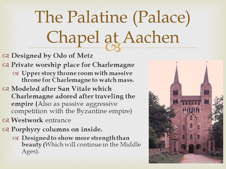 The Palatine (Palace) Chapel at Aachen