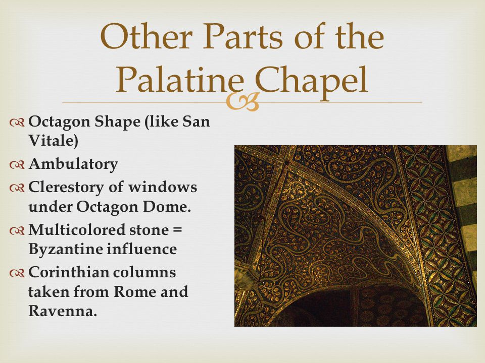 Other Parts of the Palatine Chapel