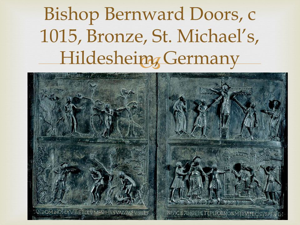 Bishop Bernward Doors, c 1015, Bronze, St