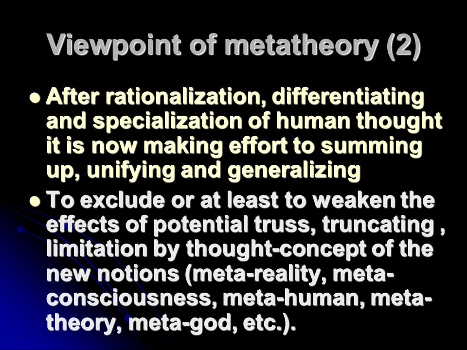 Viewpoint of metatheory (2)