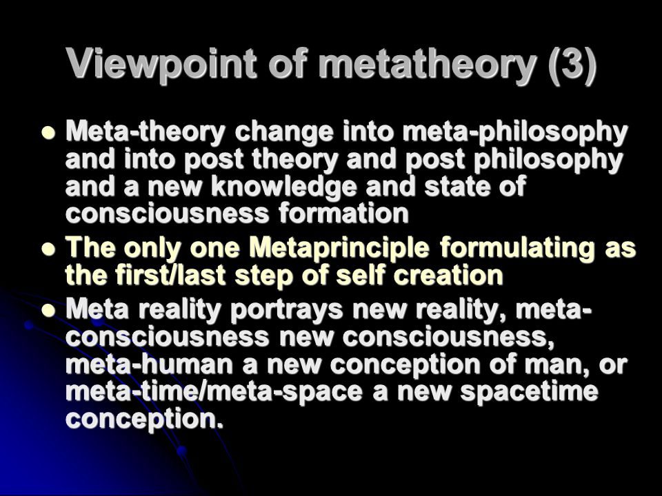 Viewpoint of metatheory (3)