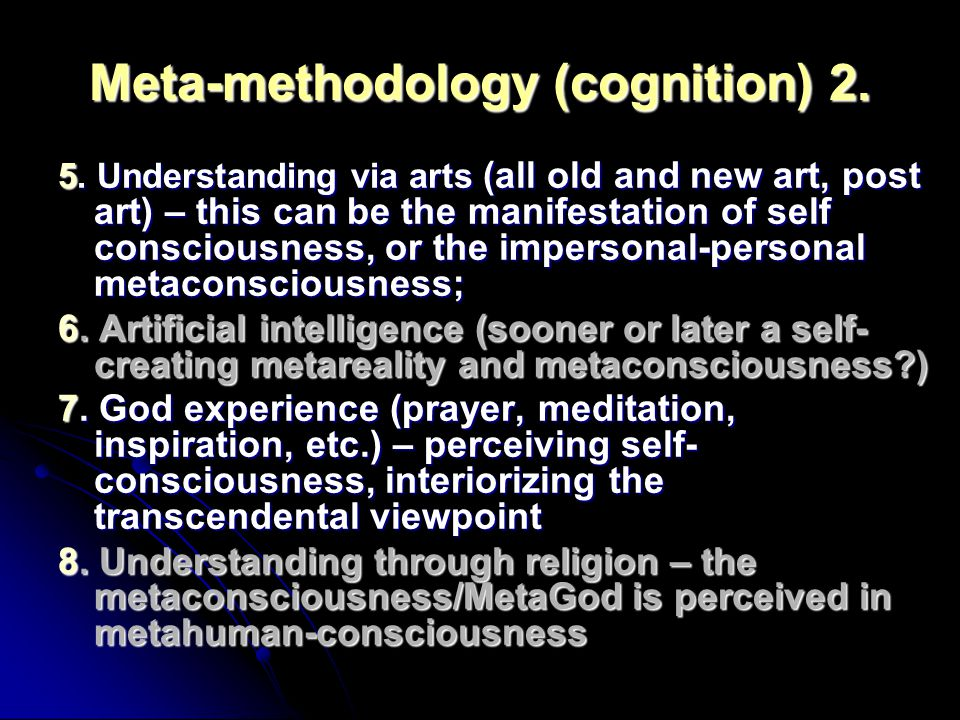 Meta-methodology (cognition) 2.