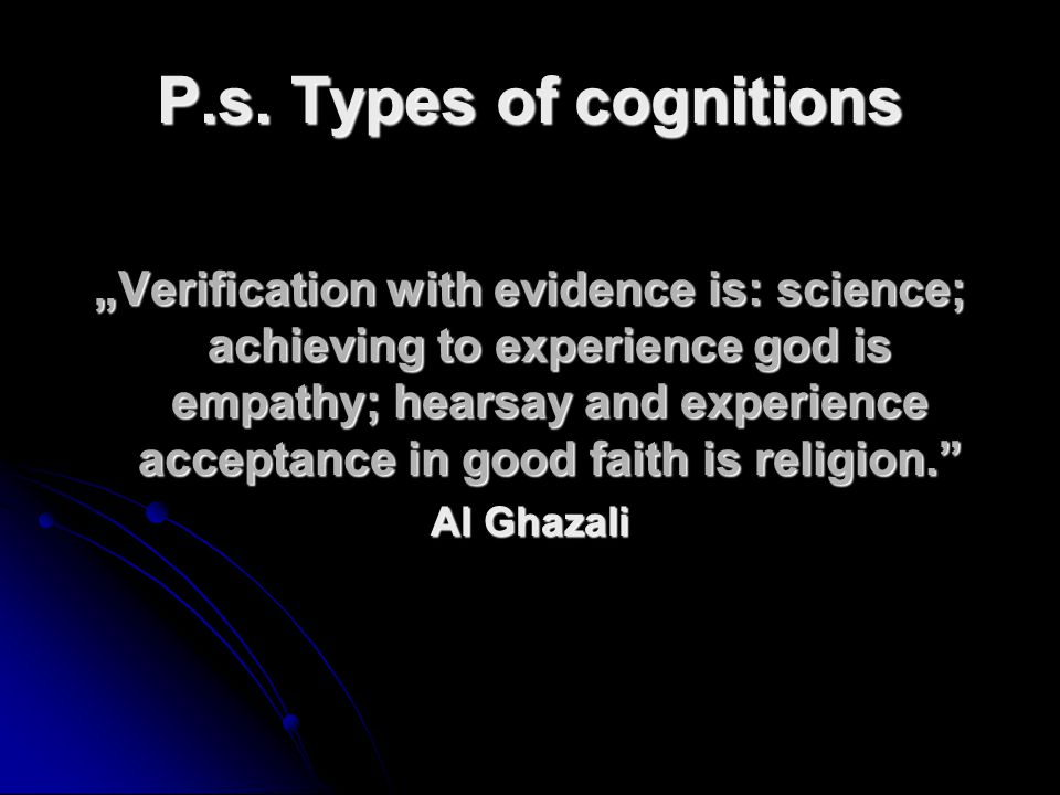 P.s. Types of cognitions