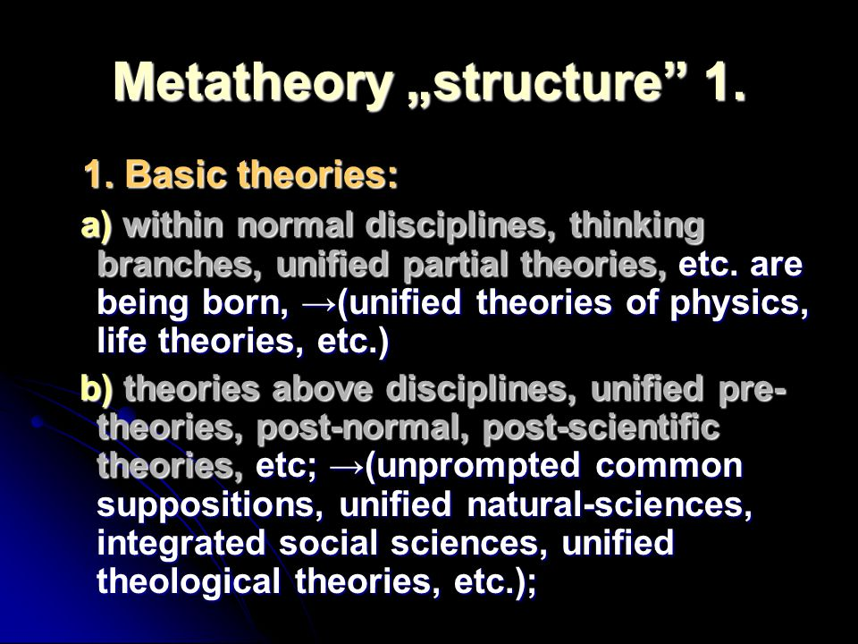 "Metatheory ""structure 1."