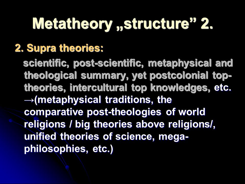 "Metatheory ""structure 2."