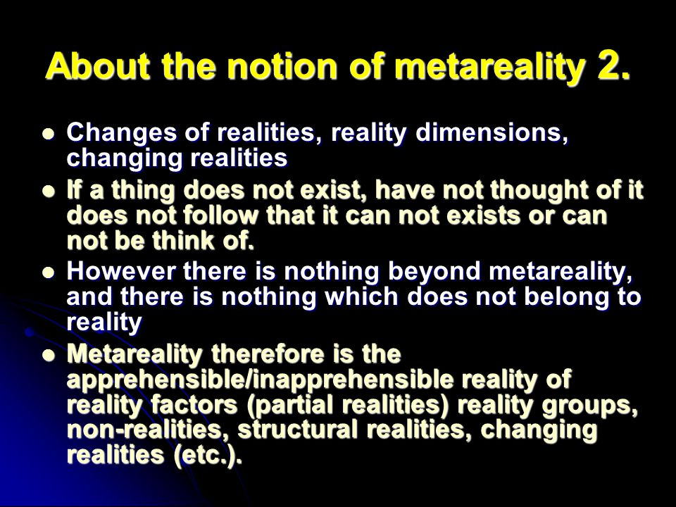 About the notion of metareality 2.