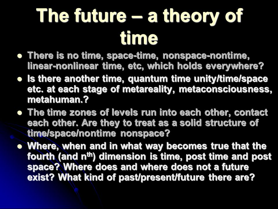 The future – a theory of time