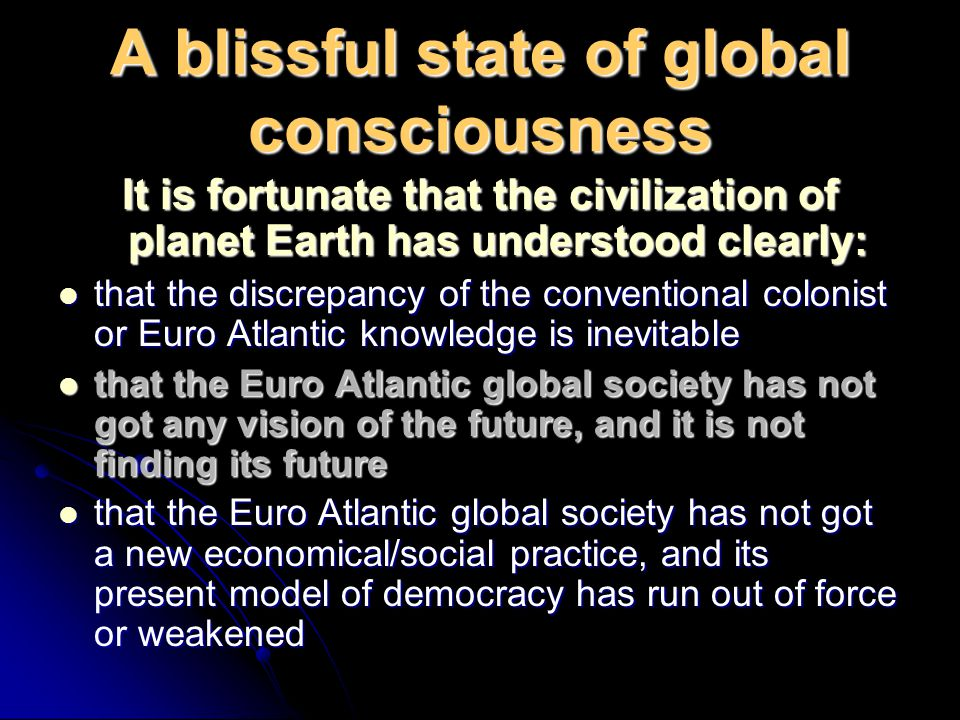 A blissful state of global consciousness
