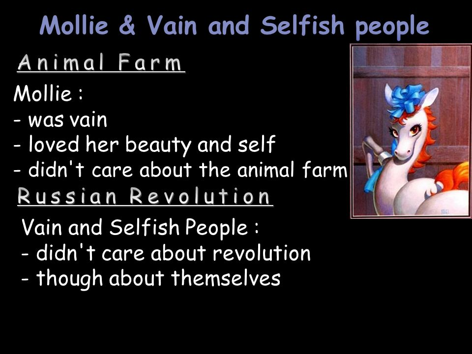 Mollie & Vain and Selfish people