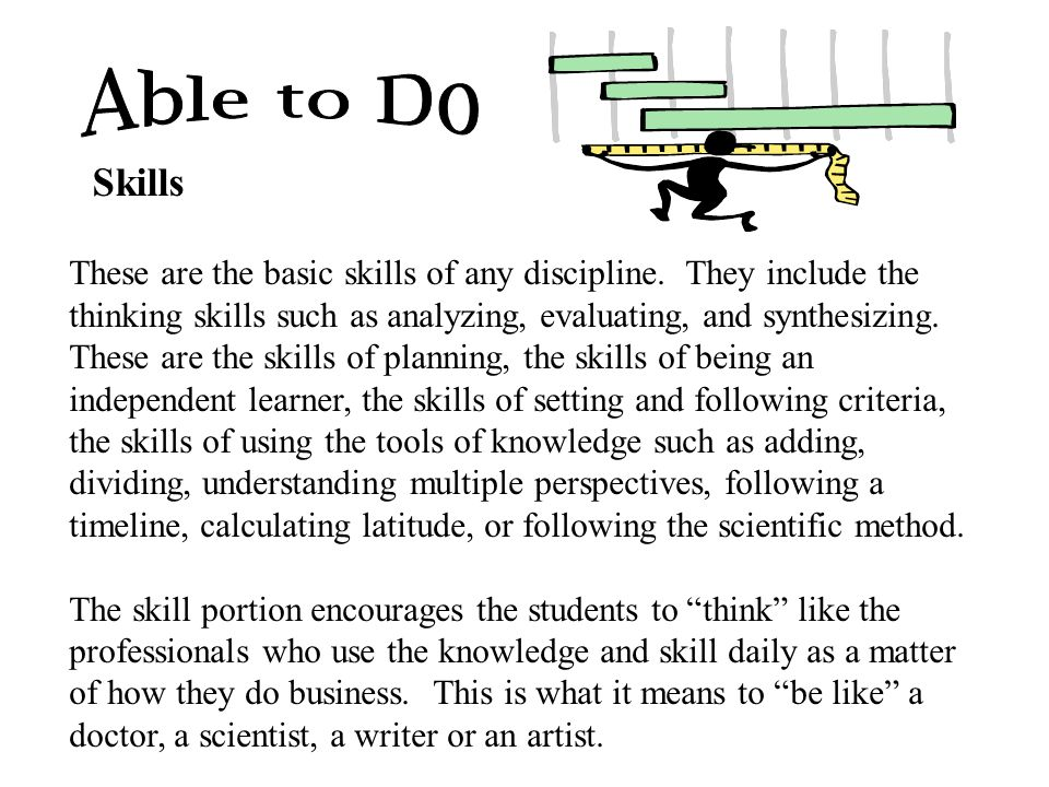 Able to Do Skills.