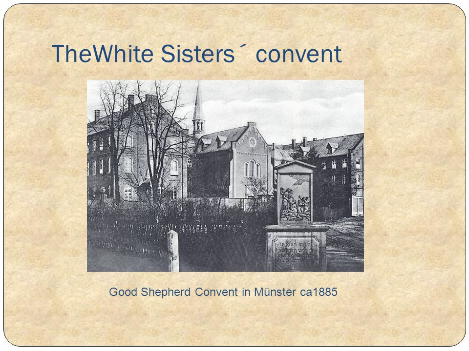 TheWhite Sisters´ convent
