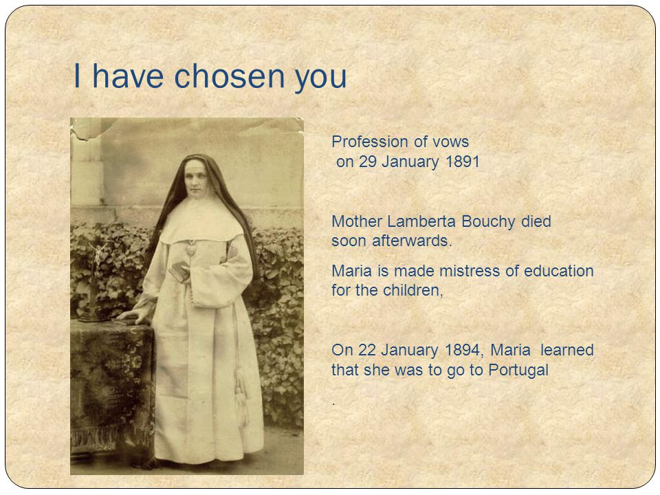 I have chosen you Profession of vows on 29 January 1891