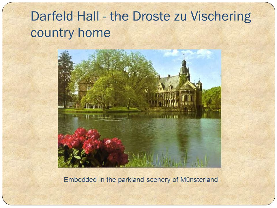 Darfeld Hall - the Droste zu Vischering country home