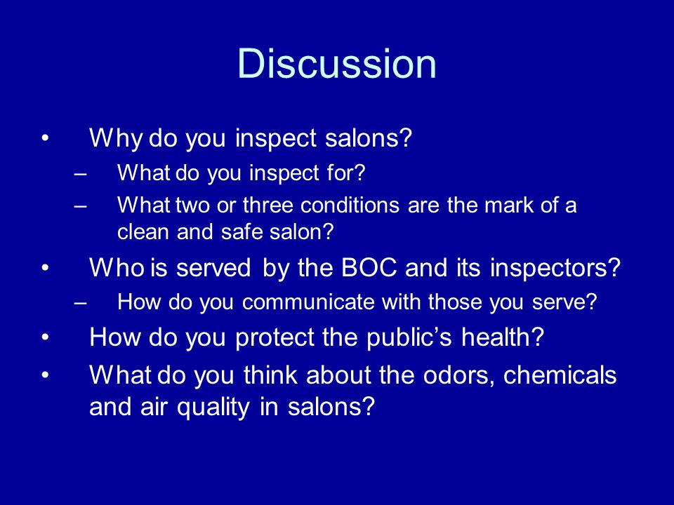 Discussion Why do you inspect salons