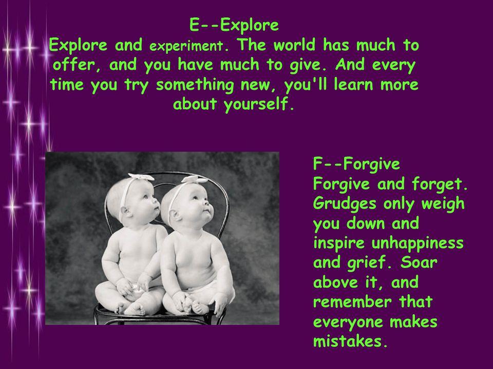 E--Explore Explore and experiment