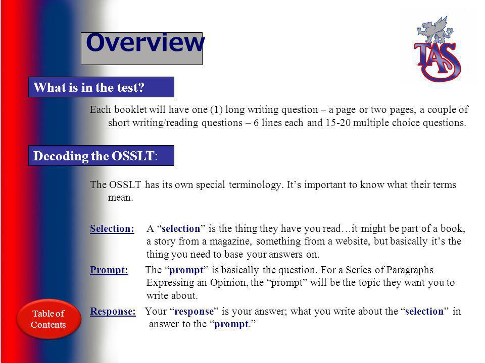 Overview What is in the test Decoding the OSSLT: