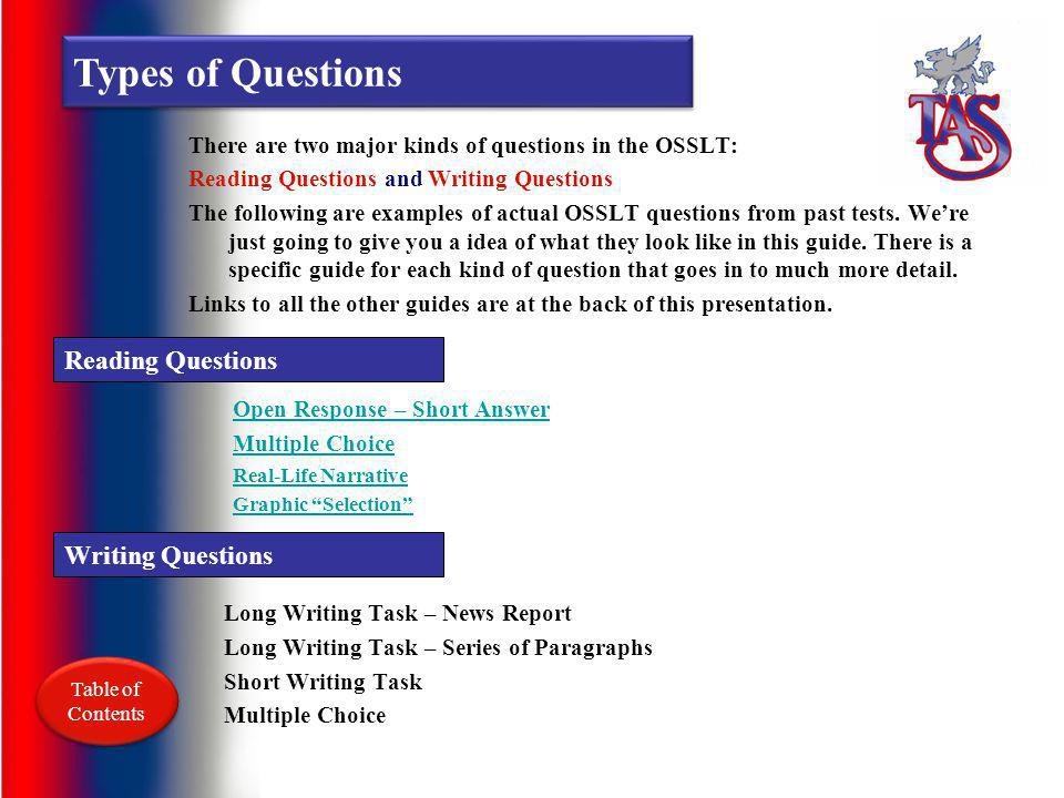 Types of Questions Reading Questions Writing Questions