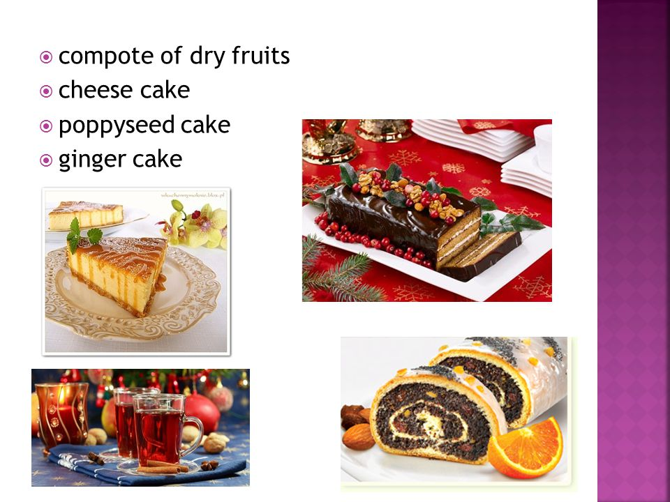 compote of dry fruits cheese cake poppyseed cake ginger cake