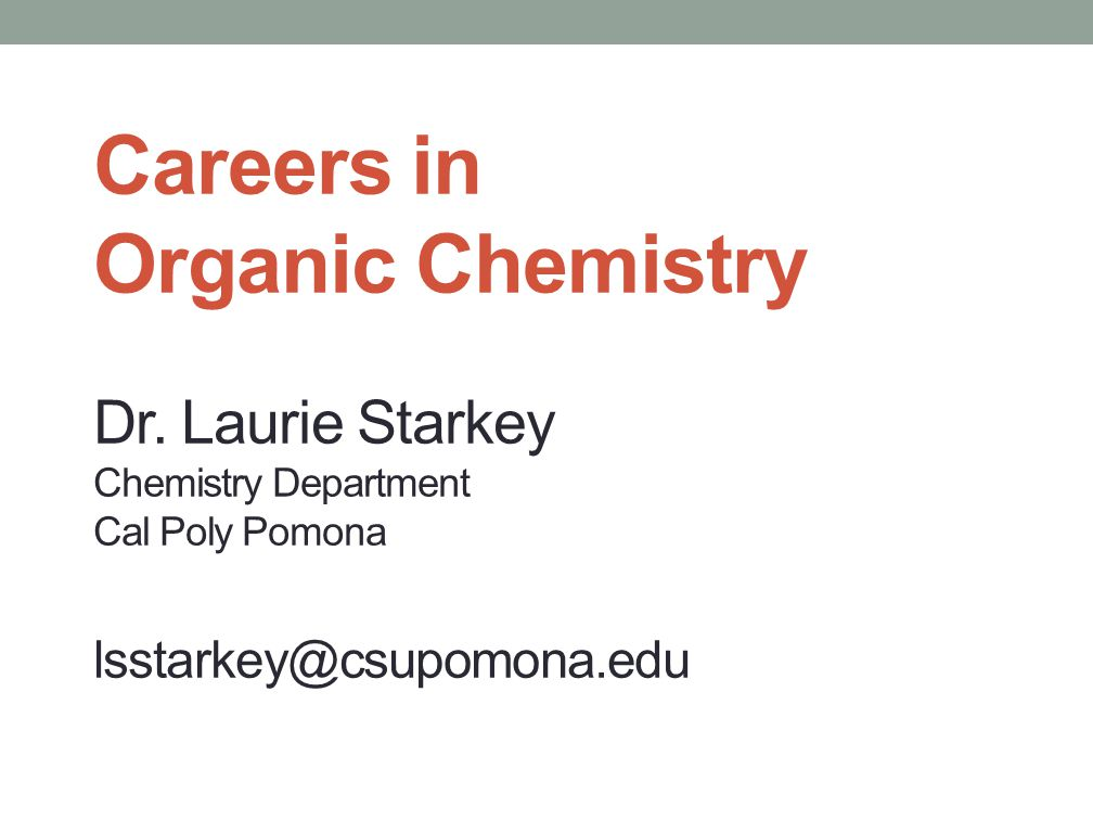 Careers in Organic Chemistry Dr