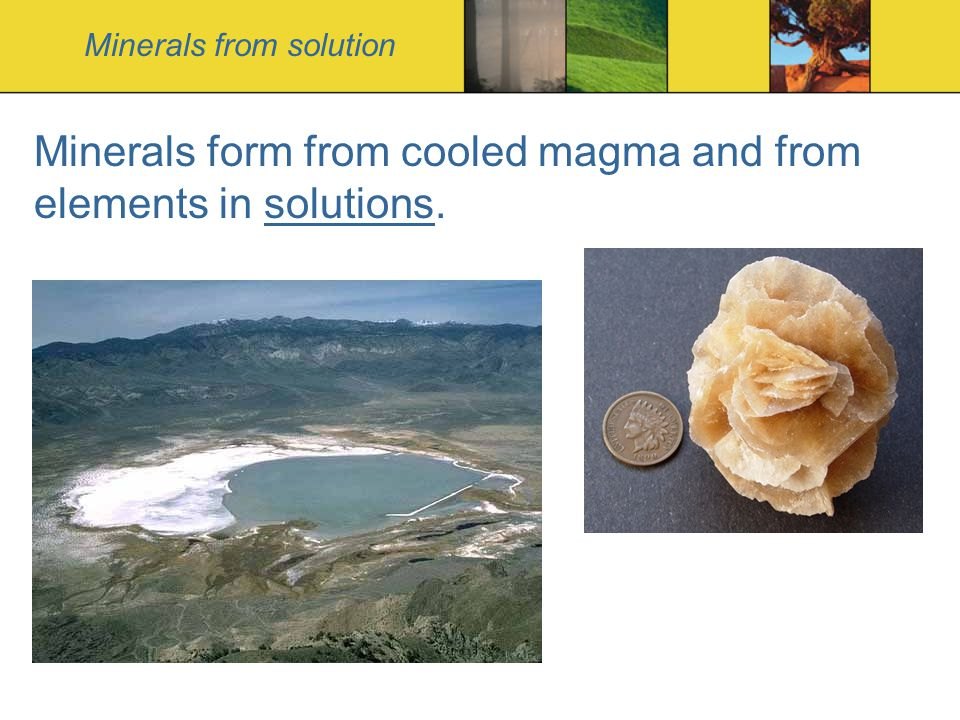 Minerals from solution