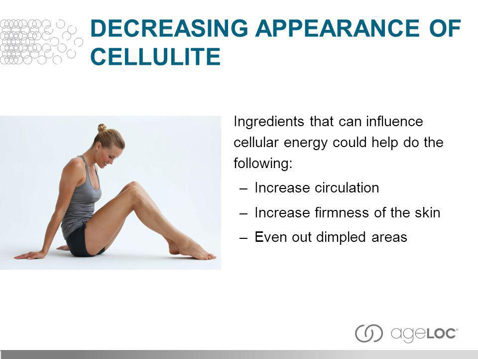 Decreasing Appearance of Cellulite