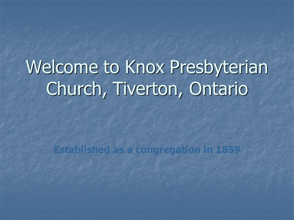 Welcome to Knox Presbyterian Church, Tiverton, Ontario