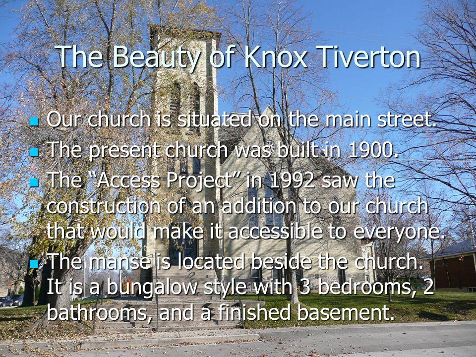 The Beauty of Knox Tiverton