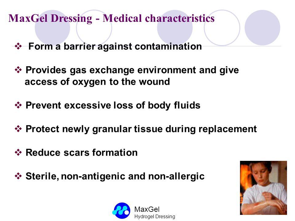 MaxGel Dressing - Medical characteristics