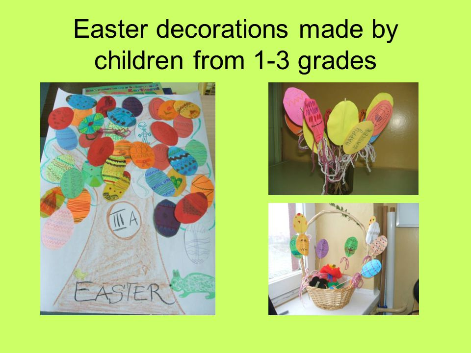 Easter decorations made by children from 1-3 grades