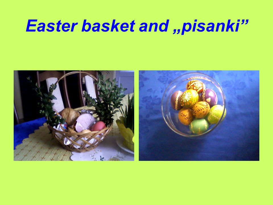 "Easter basket and ""pisanki"