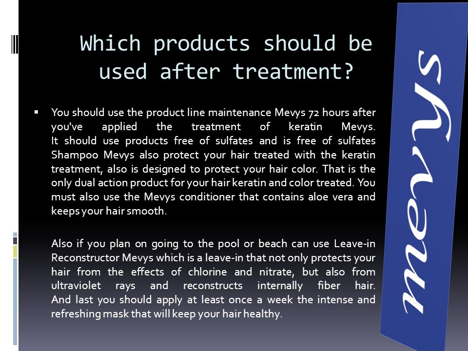 Which products should be used after treatment