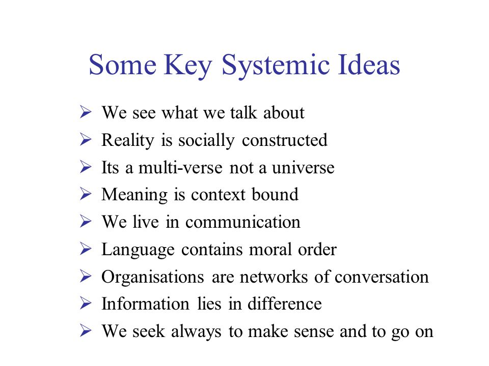 Some Key Systemic Ideas