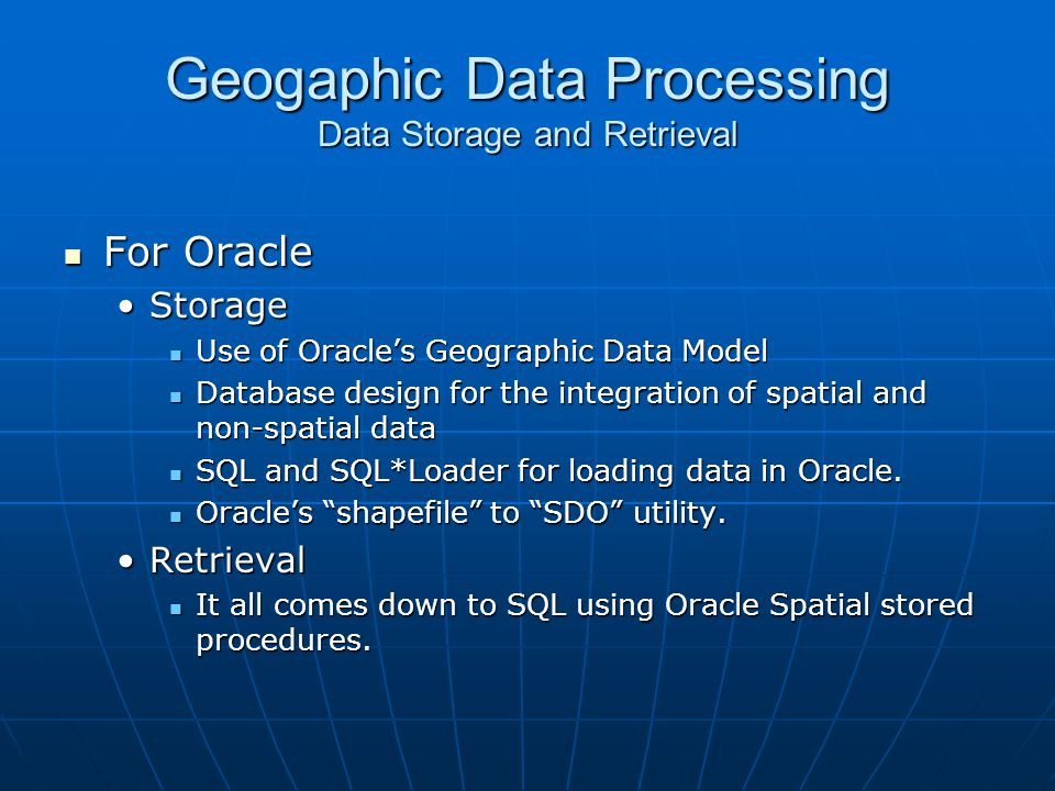 Geogaphic Data Processing Data Storage and Retrieval