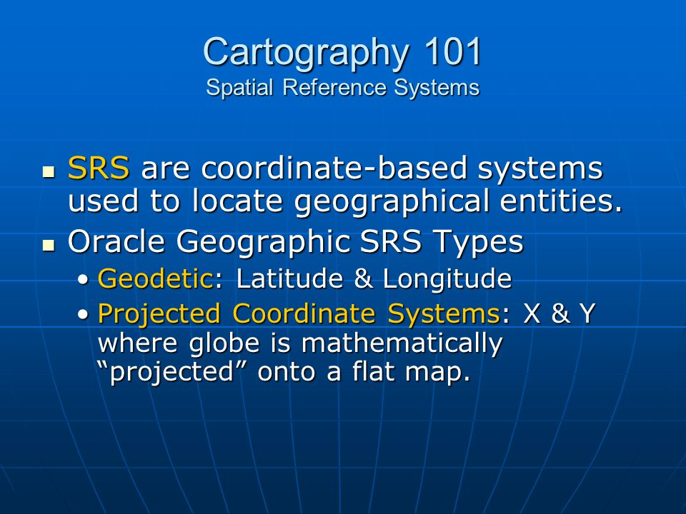 Cartography 101 Spatial Reference Systems
