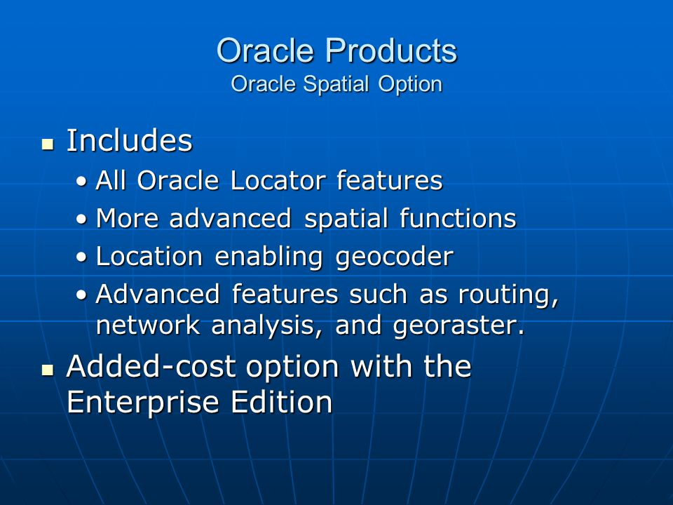 Oracle Products Oracle Spatial Option