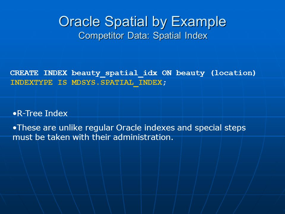 Oracle Spatial by Example Competitor Data: Spatial Index