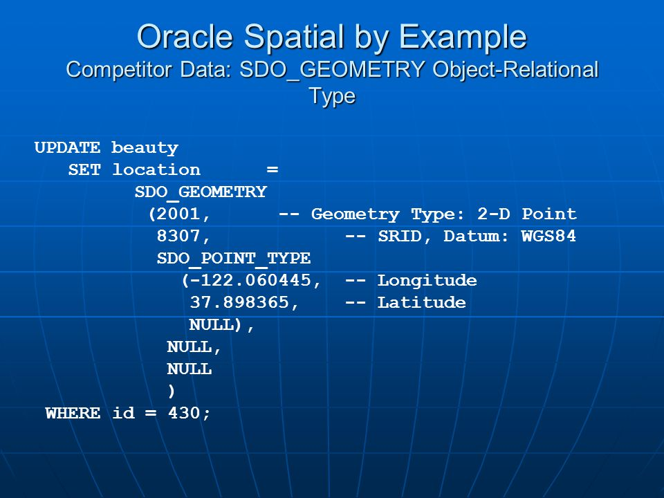 Oracle Spatial by Example Competitor Data: SDO_GEOMETRY Object-Relational Type