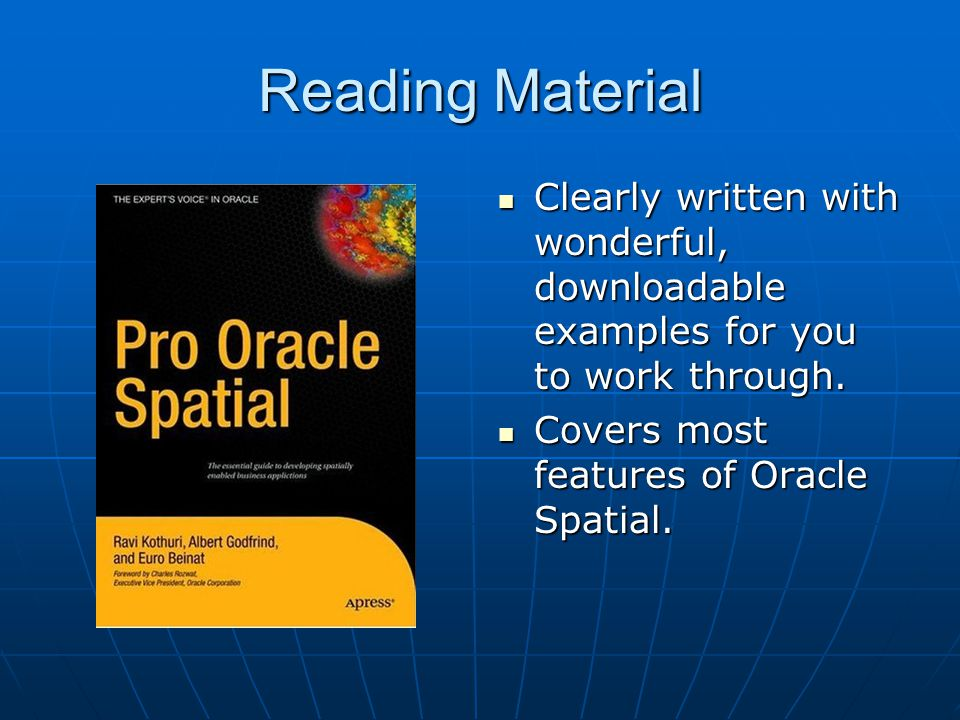 Reading Material Clearly written with wonderful, downloadable examples for you to work through.