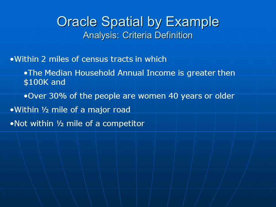 Oracle Spatial by Example Analysis: Criteria Definition