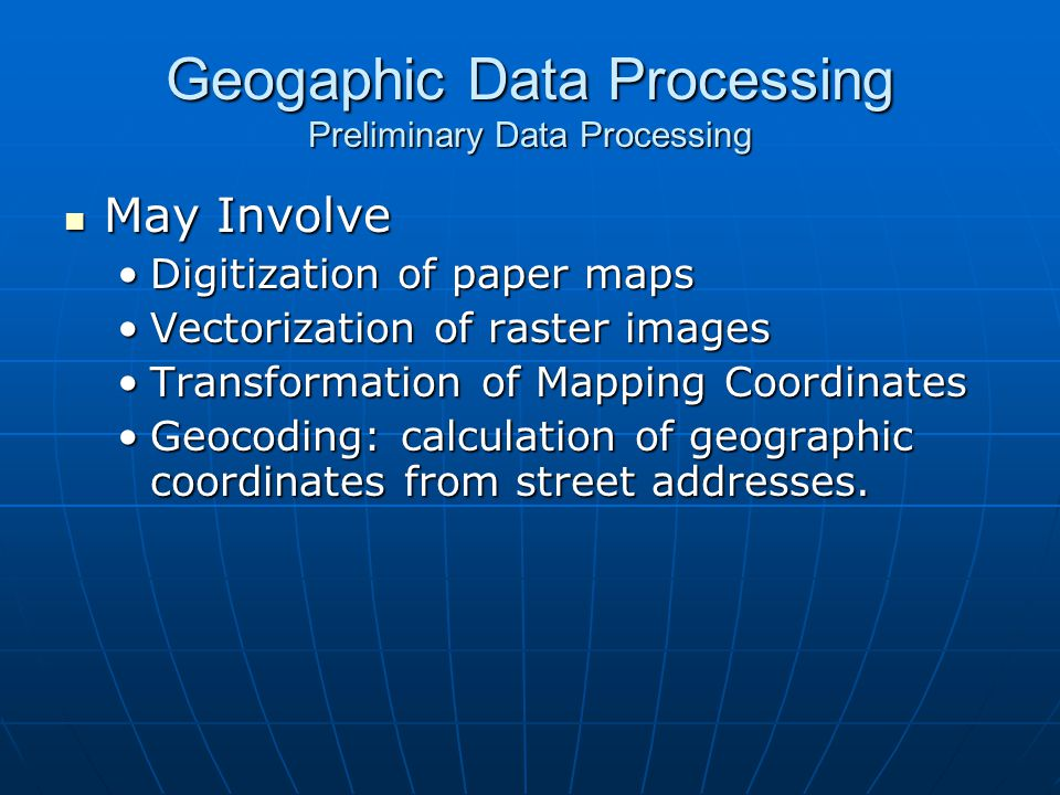 Geogaphic Data Processing Preliminary Data Processing