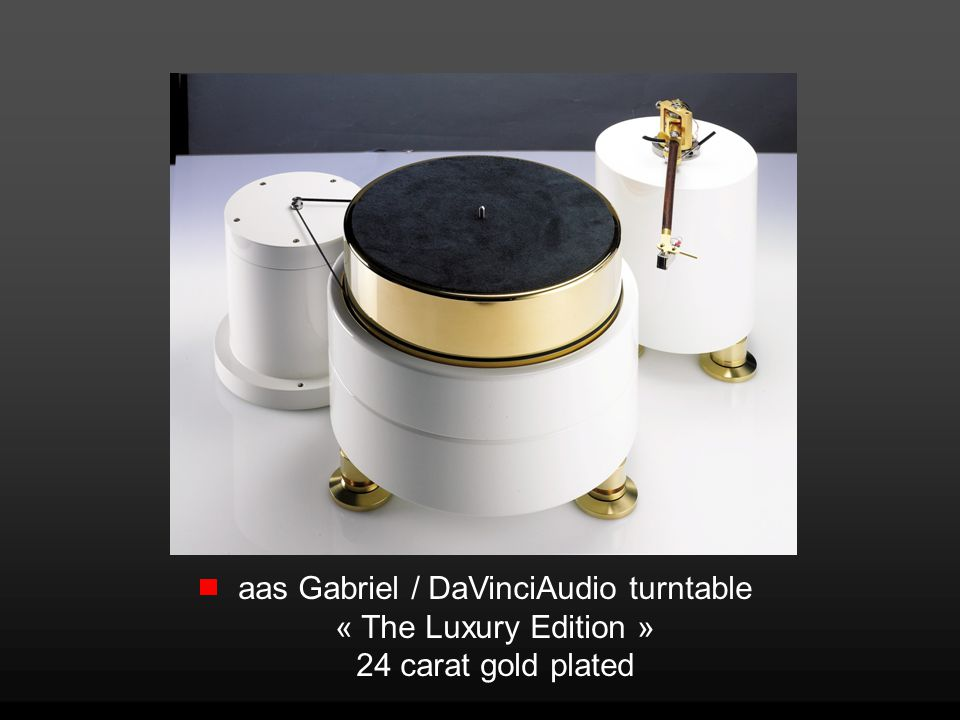 aas Gabriel / DaVinciAudio turntable « The Luxury Edition » 24 carat gold plated